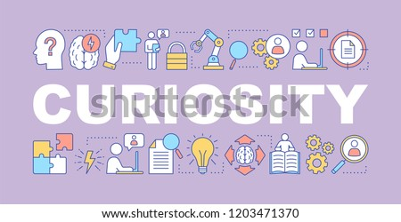 Curiosity word concepts banner. Presentation, website. Gain knowledge. Learning, study. Intelligence. Thinking. Isolated lettering typography idea with linear icons. Vector outline illustration