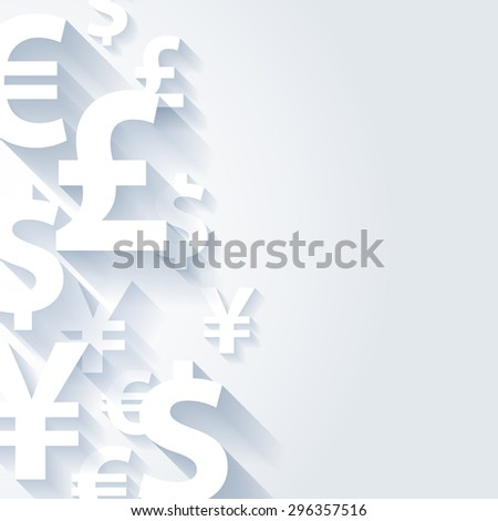 Currencies symbols paper white abstract background. Yen dollar euro pound vector illustration. Finance business money exchange concept.