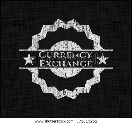 Currency Exchange chalk emblem, retro style, chalk or chalkboard texture