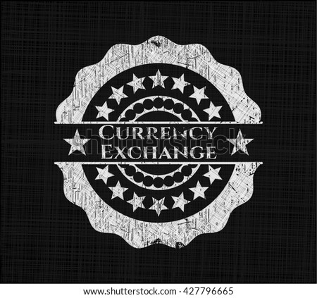Currency Exchange chalkboard emblem on black board
