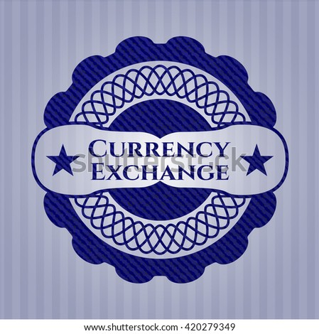 Currency Exchange emblem with denim high quality background