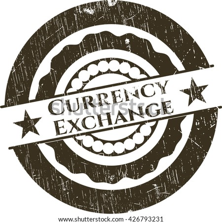 Currency Exchange rubber grunge seal