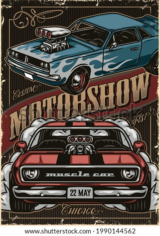 Custom cars motorshow vintage colorful poster with inscription and powerful american muscle cars vector illustration