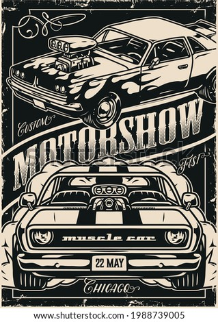 Custom cars motorshow vintage poster with powerful muscle cars in monochrome style vector illustration
