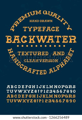 Custom textured handwritten alphabet. Original Font. Vintage hand drawn type. Retro font with letters and numbers. Old School typography. Vector illustration.