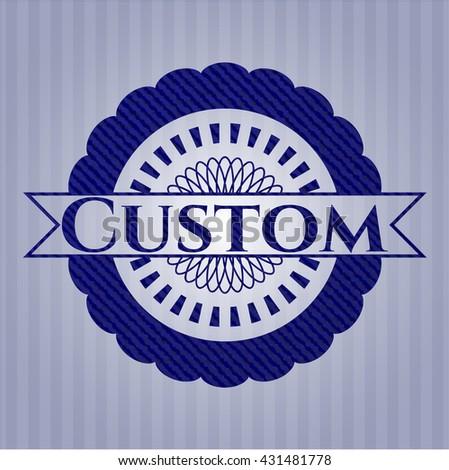 Custom with denim texture