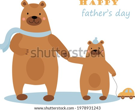 Cute bear father and  bear son are standing together holding hands. Card, decoration, poster for father's day. Vector illustration in flat cartoon style.  Foto stock ©