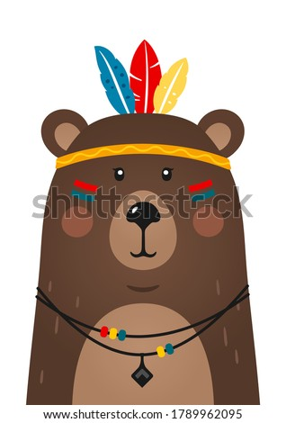 Cute bear have headdress with feathers on head. Woodland forest animal. Cartoon apache bear. Design can be used for kids apparel, greeting card, invitation, baby shower. Vector illustration.