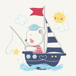 Cute bear sailor on the ship cartoon hand drawn vector illustration. Can be used for t-shirt print, kids wear fashion design, baby shower invitation card.