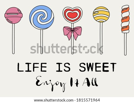 Cute Candy Illustrations with Life is Sweet Slogan Artwork For Apparel and Other Uses ストックフォト ©