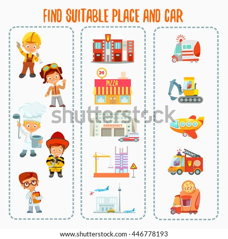 Cute cartoon match game about finding right workplace and car for various professions:builder,aviator,cook,fireman,doctor.Ready game concept for preschool education.Vector illustration.