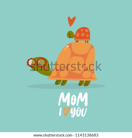 Cute cartoon turtle. Vector illustration. Funny turtle in sunglasses. Mom turtle with baby. Mom I love you