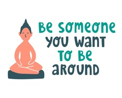 Cute cartoon vector illustration with sitting Buddha statue and text lettering quote