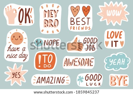 Cute cartoon vector patches collection. Stickers, badges, prints with quotes, doodles and lettering. Yeah, nope, yes, bye, wow, good job. Flat style inspirational illustration. Funny speach bubbles