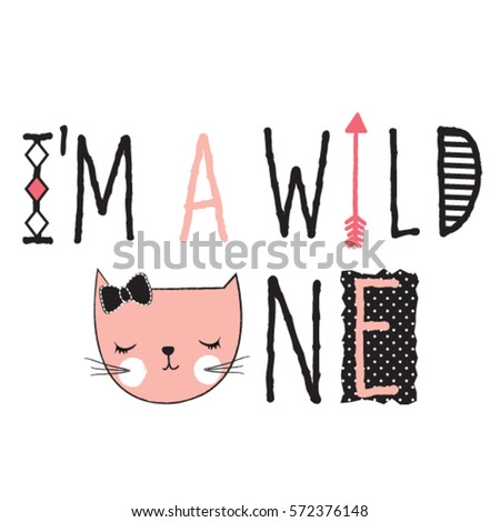 cute cat face, I'm a wild one subtitle with cat, T-shirt design for kids vector illustration
