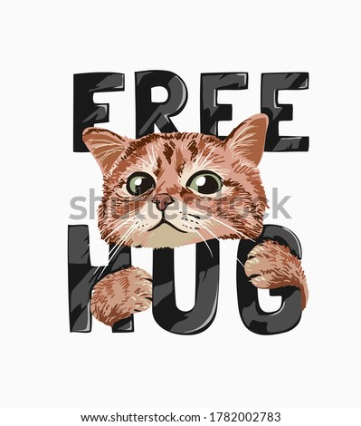 cute cat hugging free hug