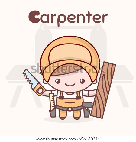 Cute chibi kawaii characters. Alphabet professions. The Letter Ð¡ - Carpenter. Flat cartoon style