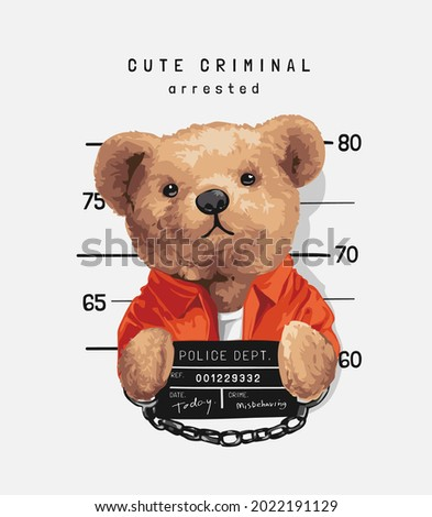 cute criminal slogan with bear doll prisoner holding mugs hot vector illustration Foto stock ©