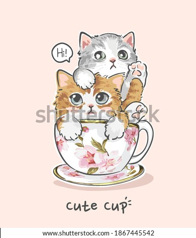 cute cup slogan with cute cat couple in floral tea cup illustration