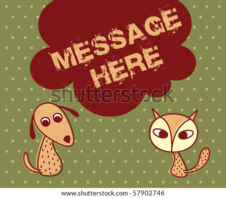 cute doggy and meow cat doodle message - stock vector