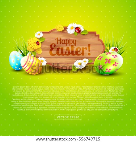 Cute Easter greeting card with flowers, Easter eggs and wooden sign on green background