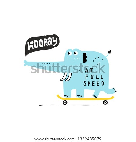 Cute elephant riding on a skateboard. Baby design for birthday invitation or baby shower, poster, clothing, nursery wall art and postcard. Little elephant in cartoon style. Lettering AT FULL SPEED. Stock photo ©