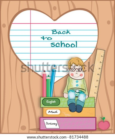 Cute frame with little boy. '' Back to School ''.