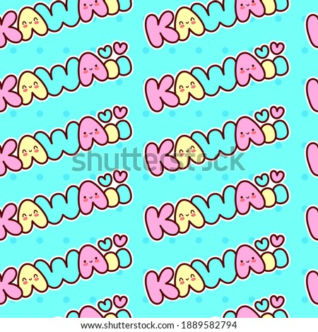 Cute funny Kawaii word with smile face seamless pattern.Vector line cartoon character illustration icon.Kawaii quote text seamless pattern. Kawaii lettering text,wrapping paper,wallpaper,smile face