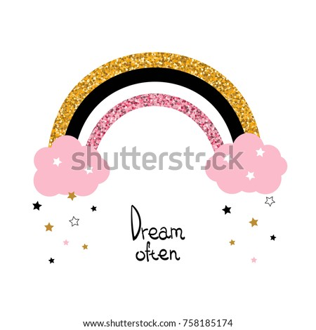 Cute glitter rainbow and fashion slogan. Vector hand drawn illustration.