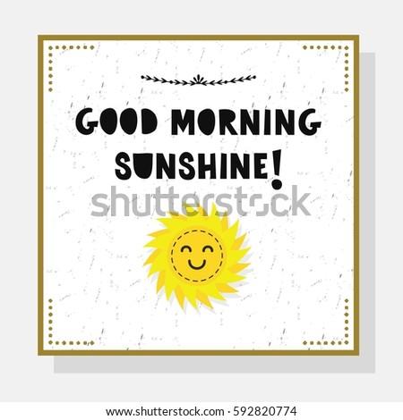 cute good morning sunshine