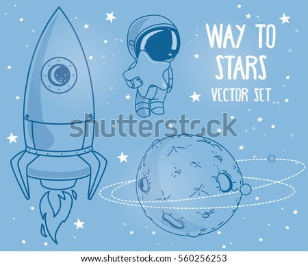 Cute hand drawn elements for cosmic design: planets, constellations, astronauts floating in space and rocket, vector illustration
