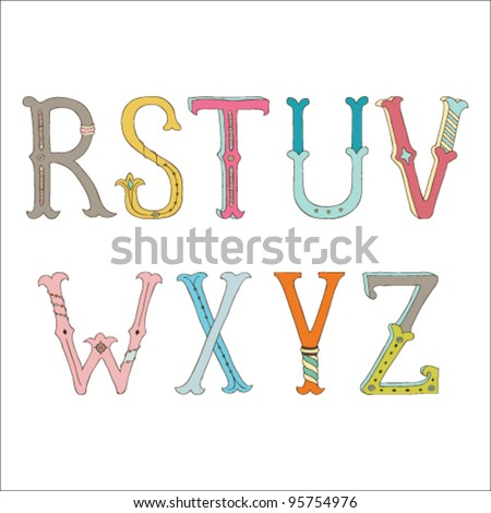 Cute hand drawn font.  Vector letters set R-Z