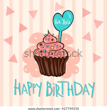 Cute Happy Birthday Card With Cupcake Greeting Card Vector