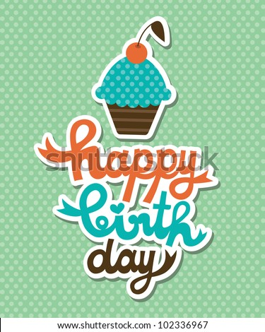 cute happy birthday card with cupcake vector illustration
