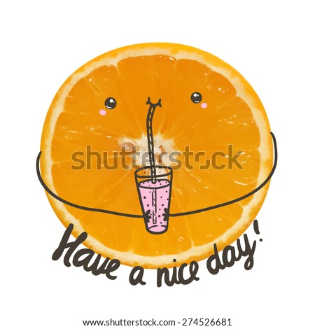 stock-vector-cute-have-a-nice-day-greeting-postcard-with-traced-photo-of-orange-funny-fruit-character-274526681.jpg