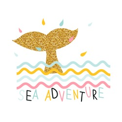Cute kids print with gold glitter tail and slogan. Fashion summer graphic. Vector hand drawn illustration.