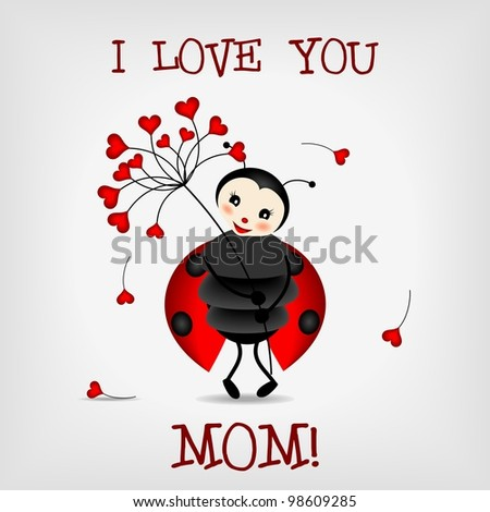 cute ladybug holding red flower with text I LOVE YOU, MOM! - vector illustration