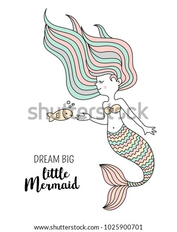 Cute little mermaid with fish. Under the sea vector illustration. Dream big little mermaid