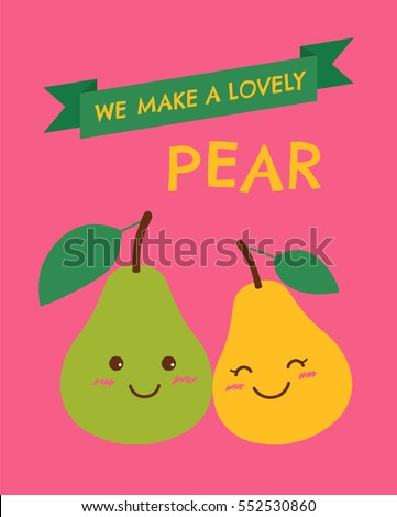 cute pears couple with text we