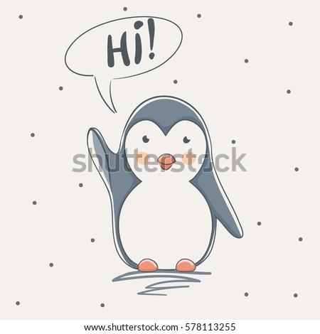cute penguin says hichildish