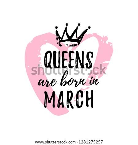 cute phrase queens are born in