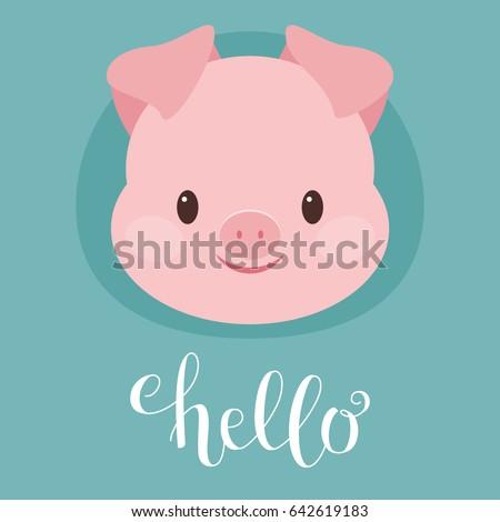 Cute pig/piglet head. Hand writing 'Hello'. Vector illustration Stock photo ©