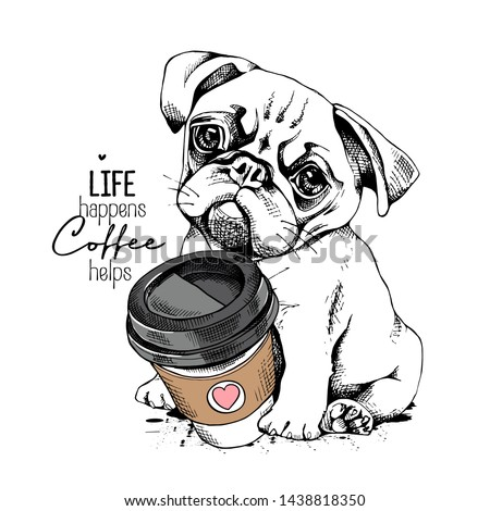 Cute Pug puppy with a plastic cup of coffee. Life happens coffee helps - lettering quote. Humor card, t-shirt composition, hand drawn style print. Vector illustration. Сток-фото ©