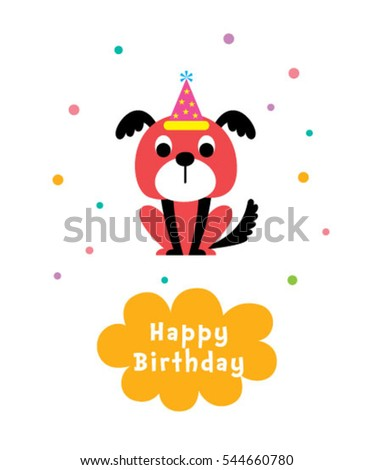 cute puppy happy birthday greeting card #544660780