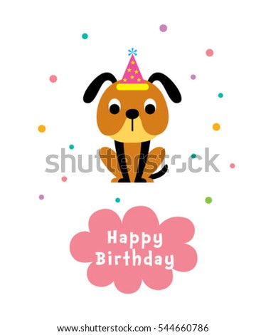 cute puppy happy birthday greeting card #544660786