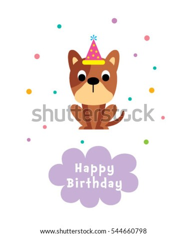 cute puppy happy birthday greeting card #544660798