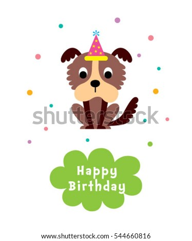cute puppy happy birthday greeting card #544660816