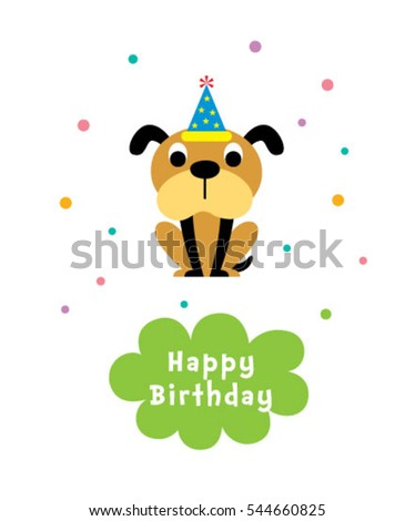 cute puppy happy birthday greeting card #544660825