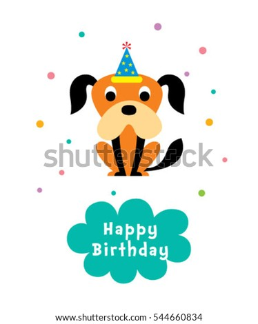 cute puppy happy birthday greeting card #544660834