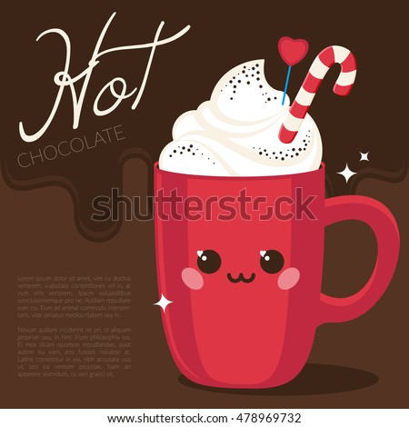 Cute red cup (hot chocolate, coffee) with cream and candy on chocolate background and text